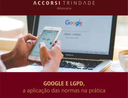 Google e LGPD, a aplicação das normas na prática
