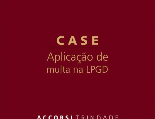 Aplicação de penalidade LGPD – estudo de caso