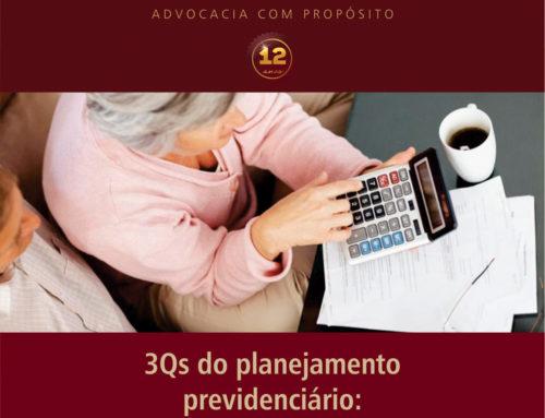 3Qs do planejamento previdenciário