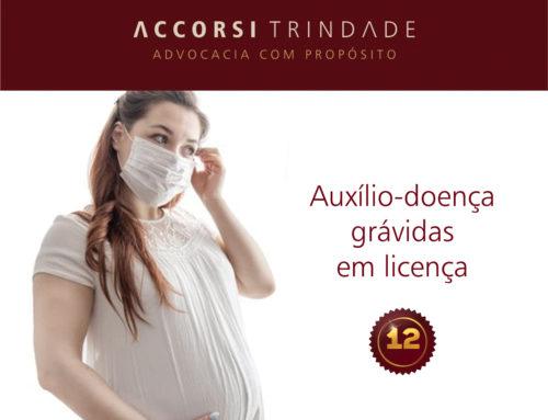 Auxílio-doença à segurada empregada grávida